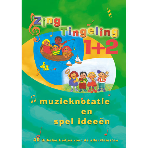 Zing Tingeling 1+2 - muzieknotatie en spel ideeën