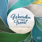 Woorden van Troost in een tijd van eenzaamheid en leegte