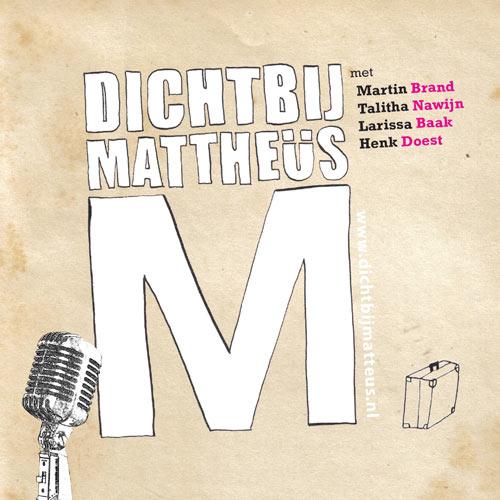 Dichtbij Mattheüs