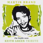 Uw liefde won (Keith Green Tribute)