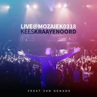 kees-kraayenoord-feest-van-genade-live-at-mozaiek0318