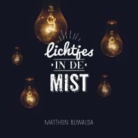 matthijn-buwalda-lichtjes-in-de-mist