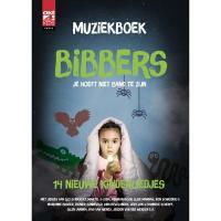 Bibbers, je hoeft niet bang te zijn (muziekboek)