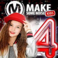 Make some noise kids 4