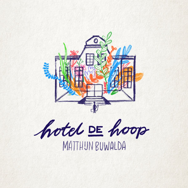 Matthijn Buwalda: Hotel de Hoop (CD)