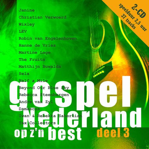 Gospel Nederland op z'n best deel 3