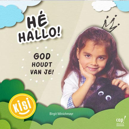 He Hallo! God houdt van je