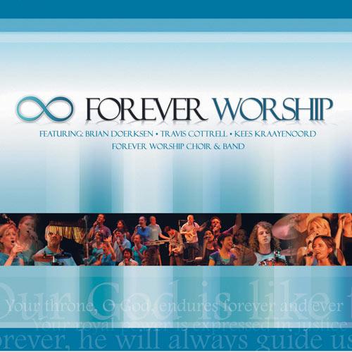 Forever worship
